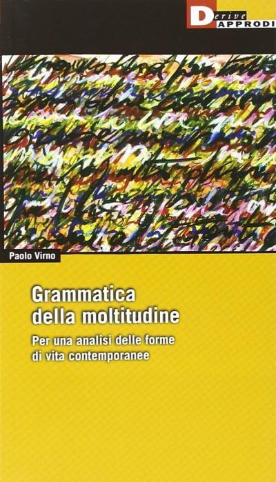 grammatica-della-moltitudine-virno-e1403182537787